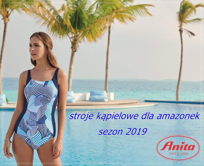 kostiumy kąpielowe dla amazonek 2019